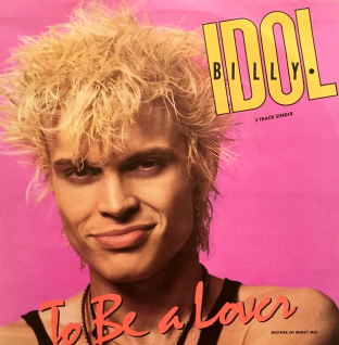 "Billy Idol - To Be A Lover (12"") (VG/VG)"